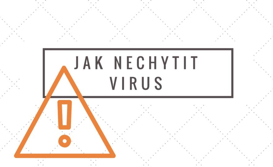Jak nechytit virus