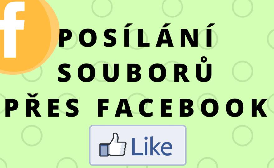Jak poslat soubor přes Facebook