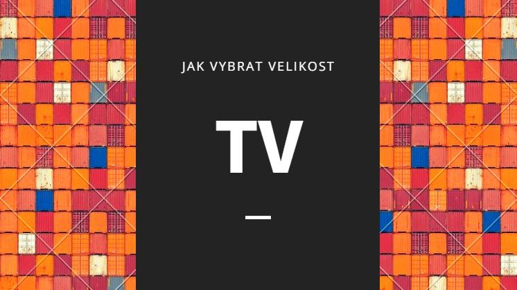 Jak vybrat velikost televize