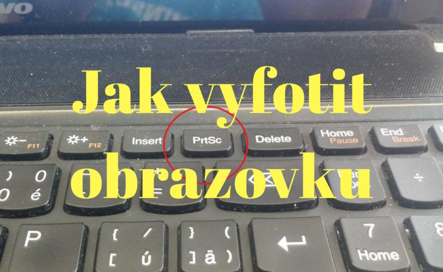 Jak vyfotit obrazovku na PC