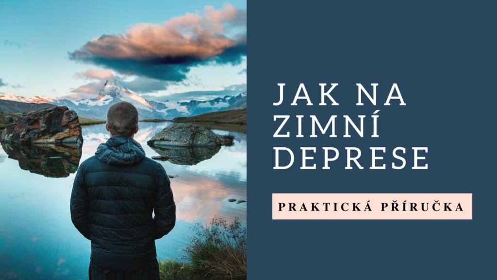 4 tipy jak bojovat proti depresi z zimě