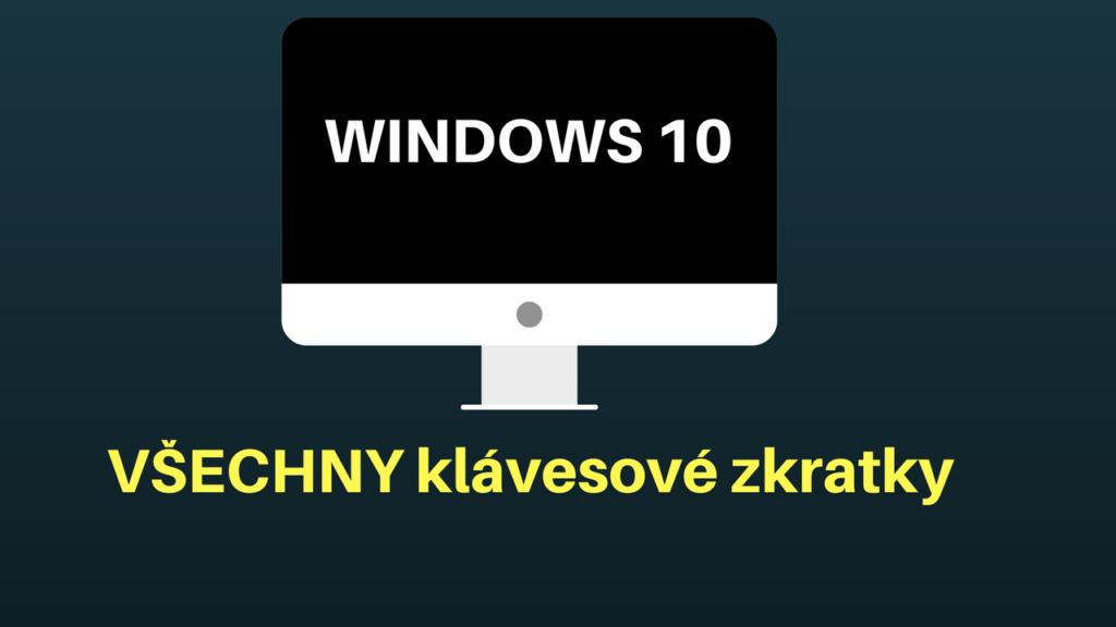 Klávesové zkratky pro Windows 10