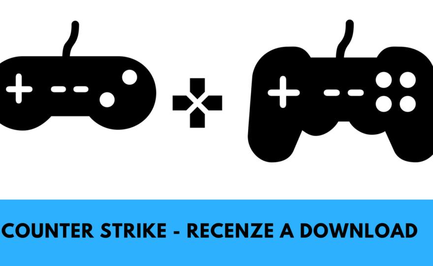 Counter Strike 1.6 – recenze a odkaz ke stažení