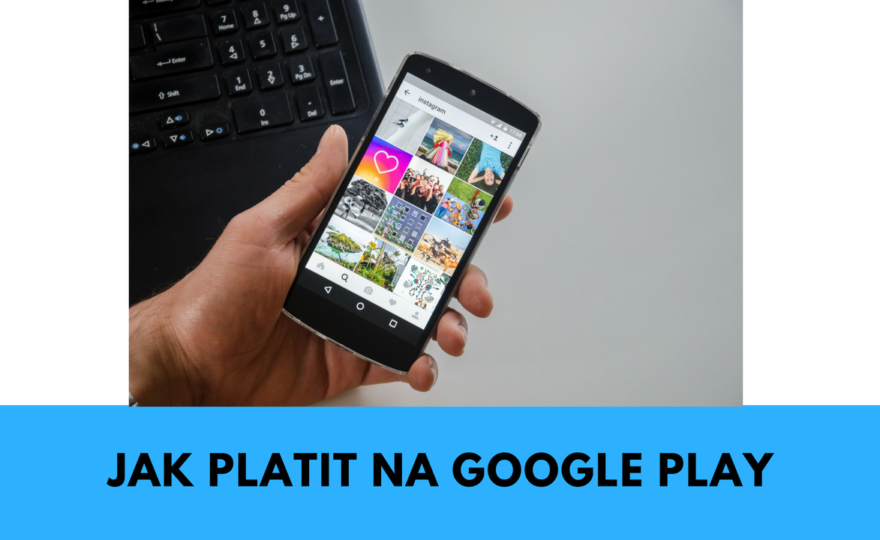 Jak platit na Google Play