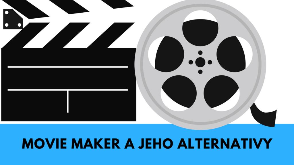 Windows Movie Maker pro Windows 10 – alternativy